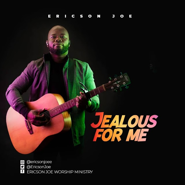 [Music + Video]  Ericson Joe - Jealous For Me || @EricsonJoe