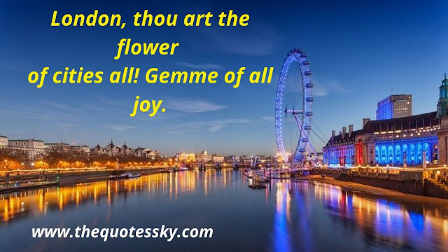 500+ Inspiring London Quotes & Sayings about London Town