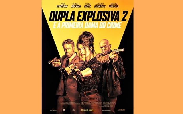 """CINEMA: Paris Filmes divulga pôster e trailer teaser de """"Dupla Explosiva 2 - E a Primeira-Dama do Crime"""" (COM VÍDEO)"""