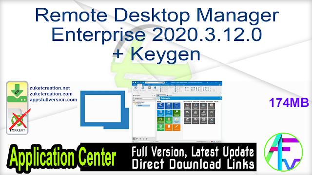 Remote Desktop Manager Enterprise 2020.3.12.0 + Keygen