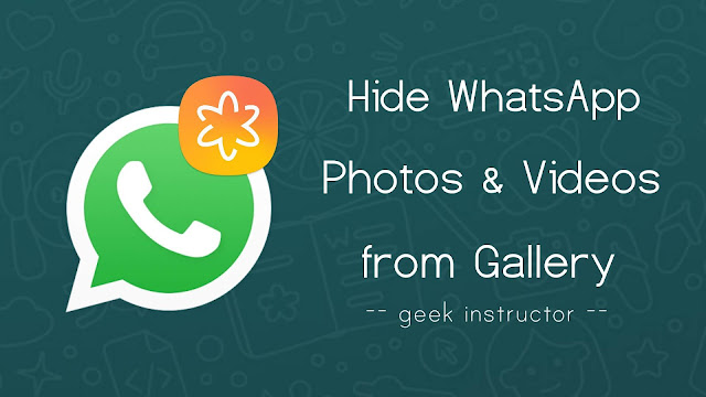 Hide WhatsApp photos & videos from gallery
