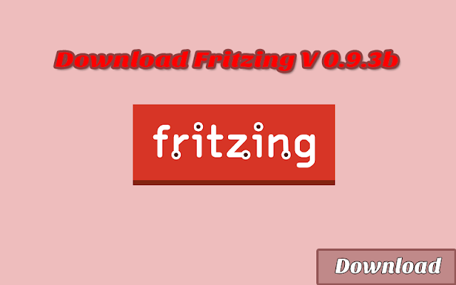 Download Fritzing V 0.9.3b GRATIS & HALAL | Software Elektronika