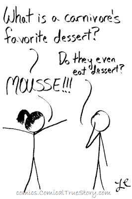 Mousse is tasty