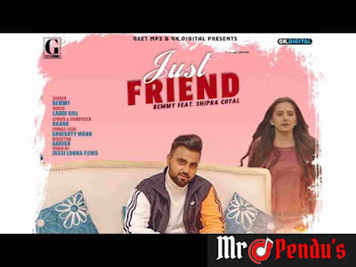 Just Friend Lyrics - Remmy