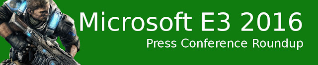 E3 2016: Microsoft Press Conference Roundup banner