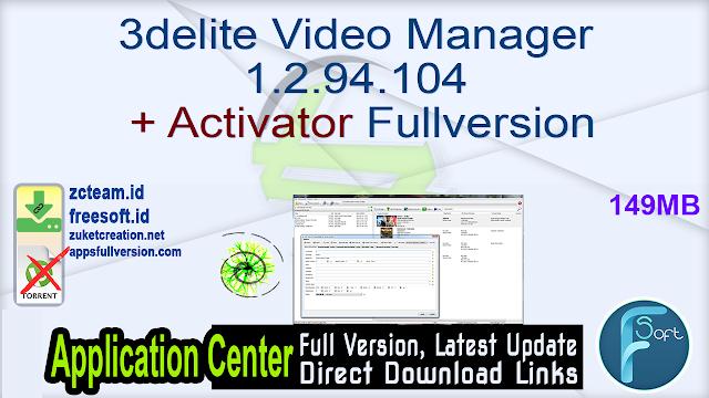 3delite Video Manager 1.2.94.104 + Activator Fullversion