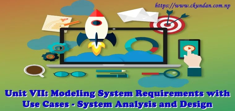Modeling System Requirements with Use Cases - System Analysis and Design