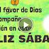 FELIZ SÁBADO - Que el favor de Dios te acompañe también en este Feliz sábado