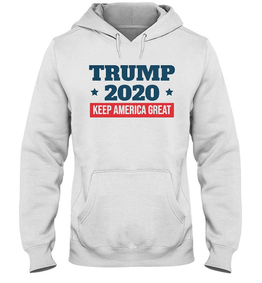 KEEP AMERICA GREAT Trump 2020 Hoodie, KEEP AMERICA GREAT USA Trump 2020 Sweatshirt, KEEP AMERICA GREAT USA Trump 2020 Shirts