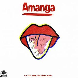 DJ Tee-Man The Drum King feat Mhlengiwe - Amanga