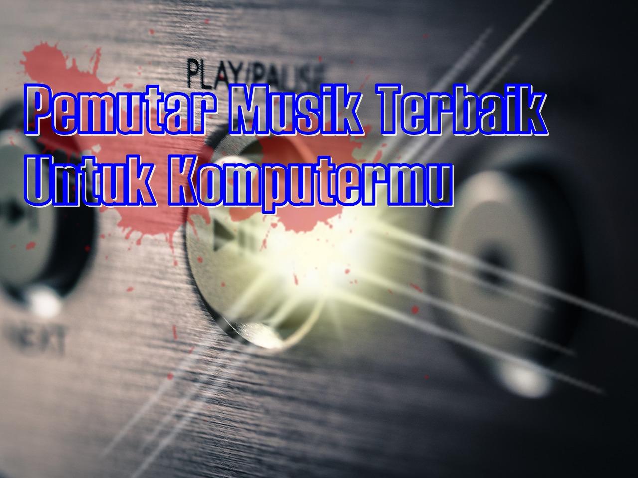 download aplikasi pemutar musik untuk laptop windows 7
