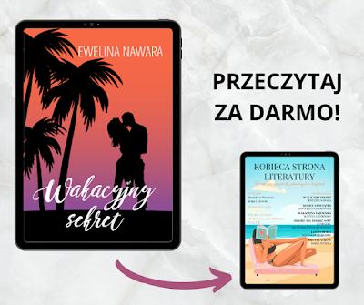 """""""WAKACYJNY SEKRET"""", wakacyjna niespodzianka od Kobiecej Strony Literatury"""