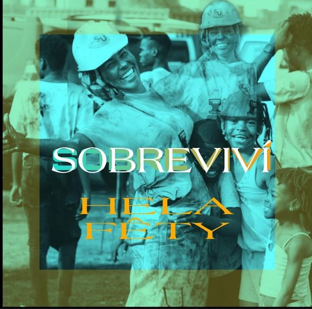 Download Mp3: Helga-Fety - Sobrevivi