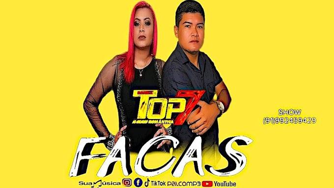 FACAS - BANDA TOP 7