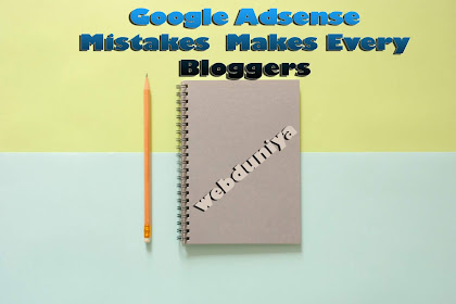 Common Google Adsense Mistakes  Makes Every Bloggers