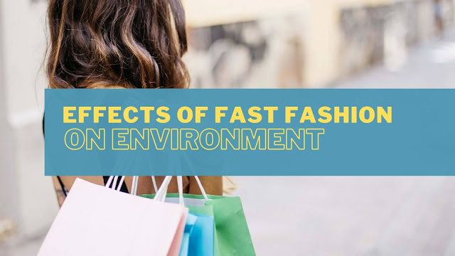 [fast fashion on environment