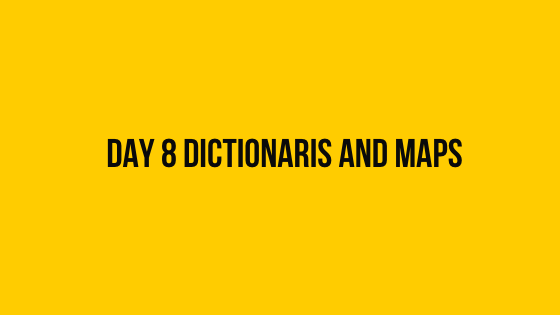 Hackerrank Day 8 Dictionaries and maps 30 days of code solution