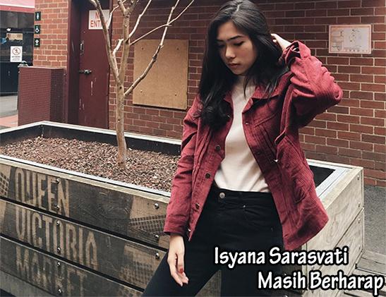 Lirik Lagu Masih Berharap - Isyana Sarasvati (OST Ayat Ayat Cinta 2)