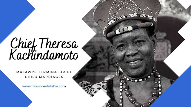 Chief Theresa Kachindamoto – The Terminator of Malawi's Child Marriages