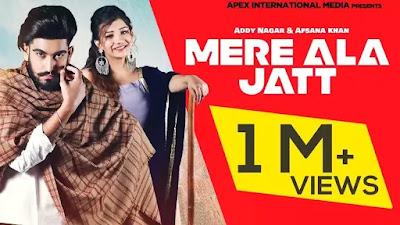 Checkout New Punjabi song Mere Ala Jatt lyrics on lyricsaavn