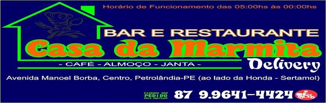 Casa da Marmita, Bar, Restaurante e Delivery