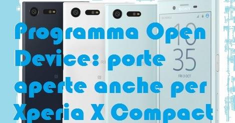 Programma Open Device apre a Xperia X Compact: sarà Nougat?
