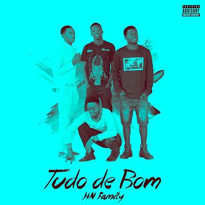 HN Family - Tudo de bom (Mixtape) Download Mp3 (2018)