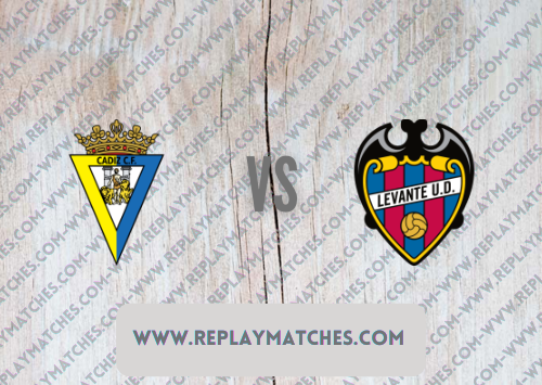 Cadiz vs Levante -Highlights 14 August 2021