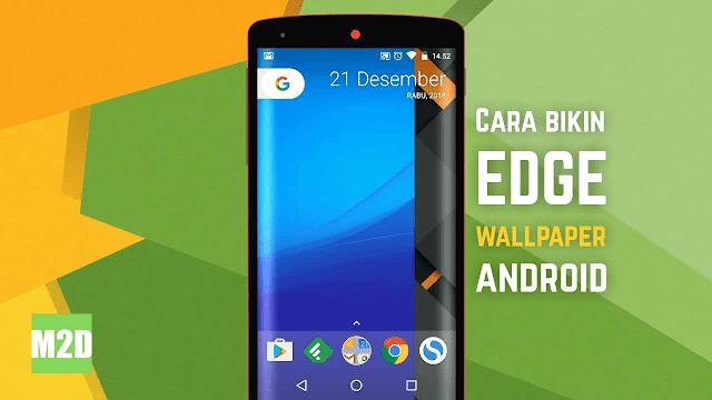Buat Edge Wallpaper di Android dengan PicsArt