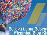 Berapa Lama Adsense Mereview/Meninjau Blog Kita? [INFO]
