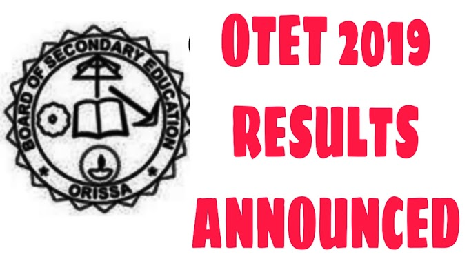 OTET 2019 result announced on this day evening ,Check your result here