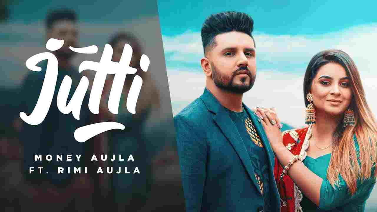 जुत्ती Jutti lyrics in Hindi Money Aujla Punjabi Song