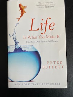 Life is What You Make It by Peter Buffet book review