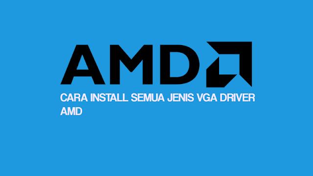 Cara Update / Menginstall Driver AMD