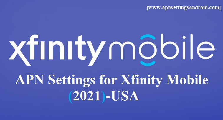 APN Settings for Xfinity Mobile