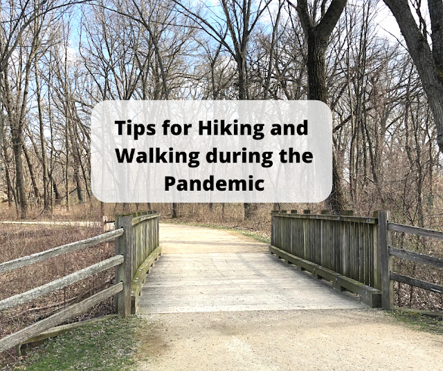 Tips for Hiking or Walking During the Pandemic