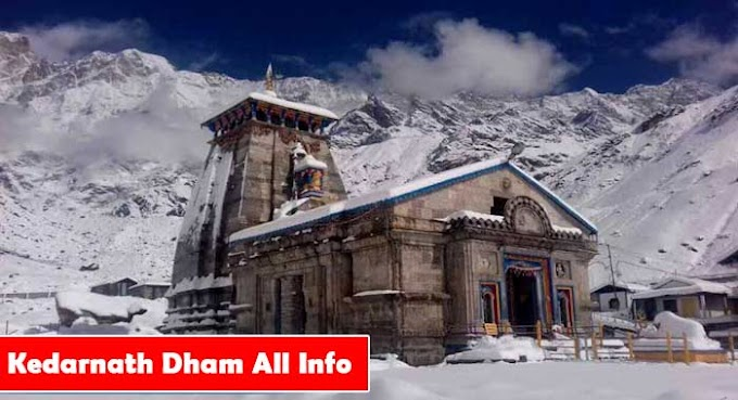 Kedarnath Dham Story With All Information