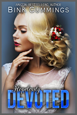 Hopelessly Devoted by Bink Cummings