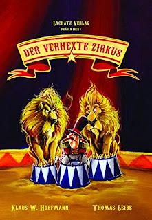 Bilderbuch über Fantasie: Klaus W. Hoffmann - Der verhexte Zirkus