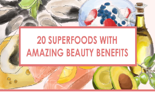 20 Superfoods with Amazing Beauty Benefits #infographic