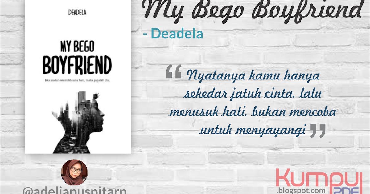 Download Novel My Bego Boyfriend By Deadela Pdf Download Buku