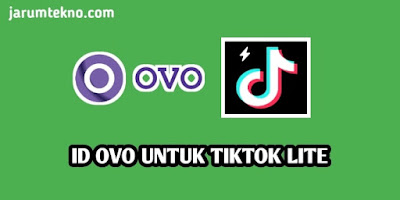ID OVO Untuk Tiktok Lite