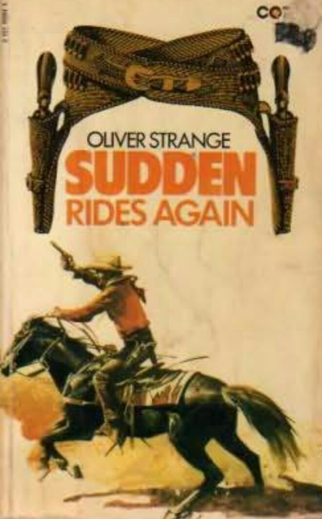 SUDDEN - RIDES AGAIN (Completed)
