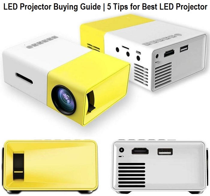 LED Projector Buying Guide