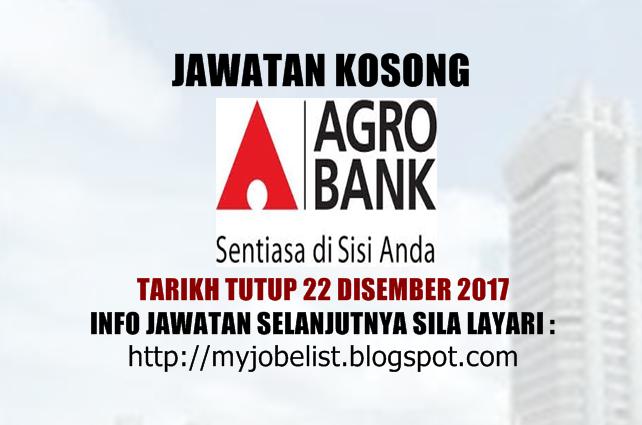 Jawatan Kosong di Bank Pertanian Malaysia Berhad (Agrobank) - 22 Disember 2017