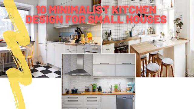 10 Minimalist Kitchen Design For Small Houses