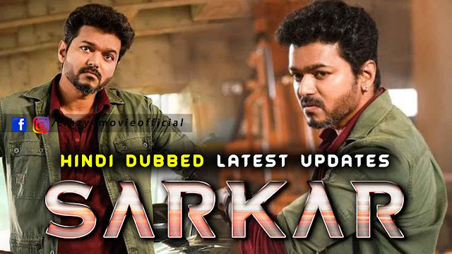 Sarkar south Hindi Dubbed movie