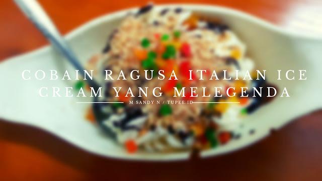 Cobain Ragusa Italian Ice Cream yang Melegenda