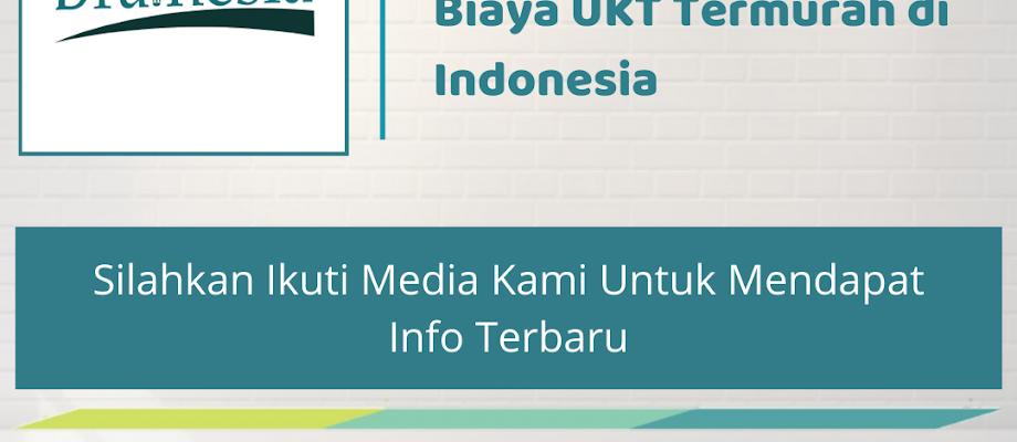 Jurusan Kuliah Dengan Biaya UKT Termurah di Indonesia