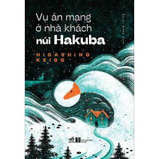 Vụ Án Mạng Ở Nhà Khách Núi Hakuba ebook PDF-EPUB-AWZ3-PRC-MOBI